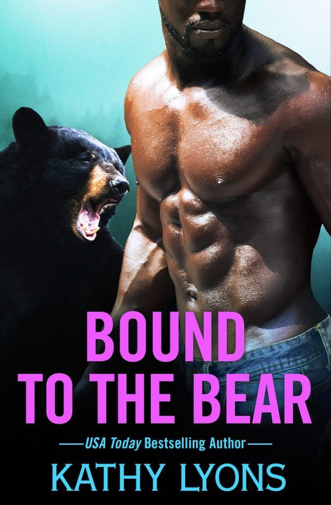 Bound to the Bear by Kathy Lyons