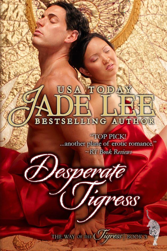 Desperate Tigress by Jade Lee