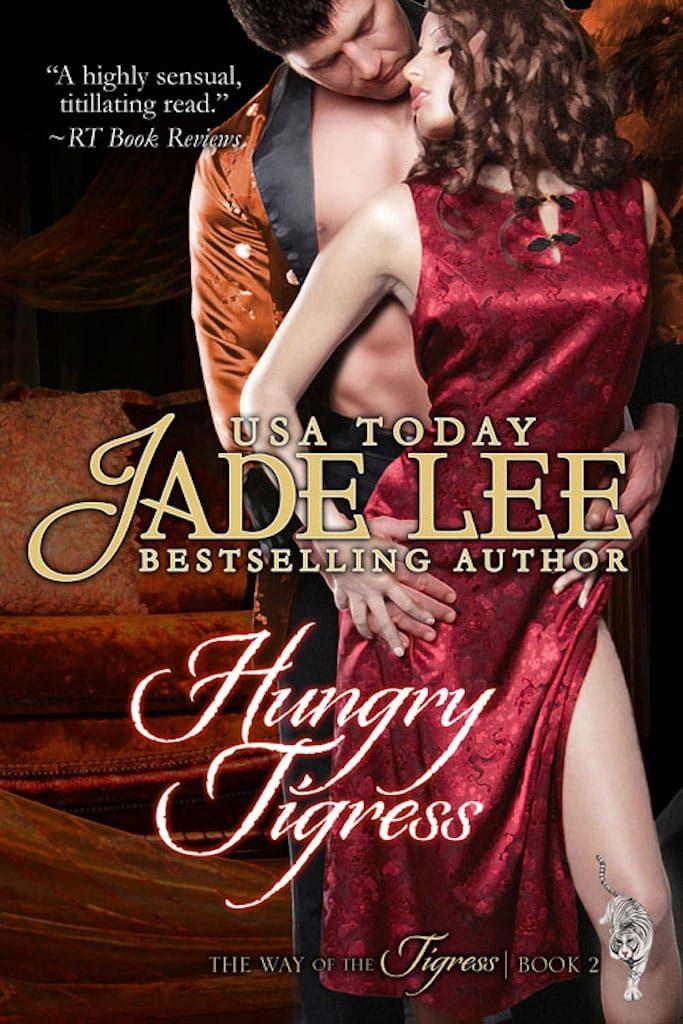 Hungry Tigress by Jade Lee
