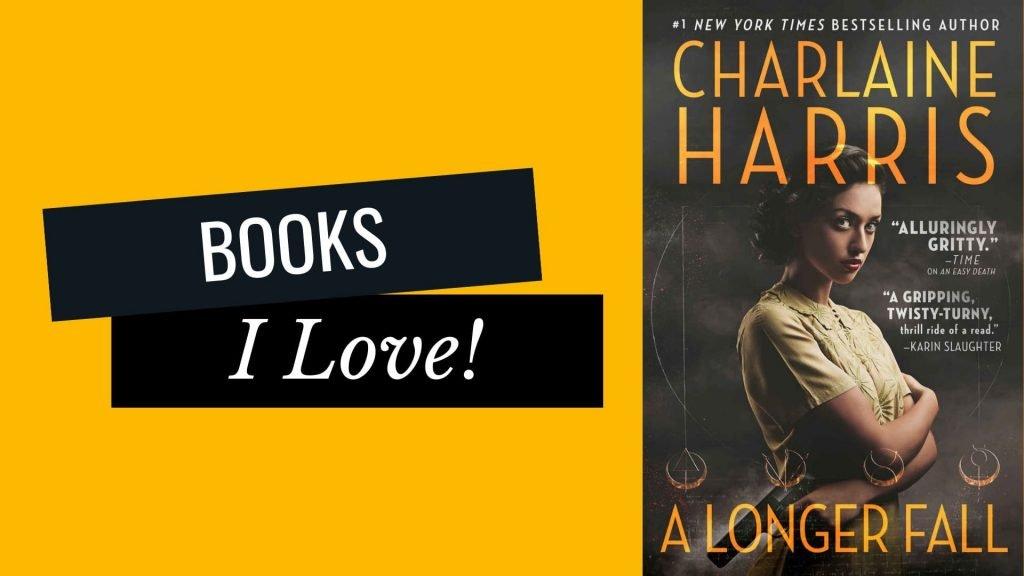 Books I Love | A Longer Fall by Charlaine Harris
