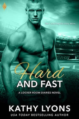 Hard And Fast by Kathy Lyons